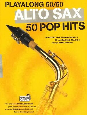 Playalong 50/50 Alto Sax 50 Pop Hits aktuelle Pop Songs Noten für Alt-Saxofon