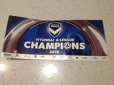 Melbourne Victory 2018  Soccer Team Champions  Sticker- Plastic Coat Football