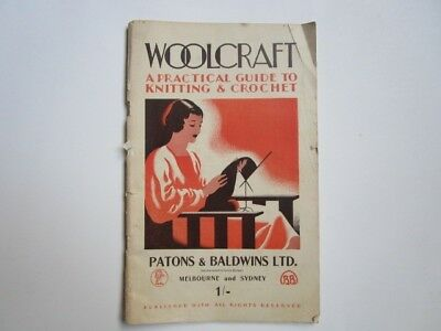 Vintage Patons WoolCraft / A Practical Guide To Knitting And Crochet 1920
