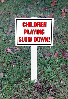 Children Playing Slow Down! Large Sign Mounted Onto 3mm Board With Stake
