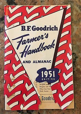 1951 BF Goodrich Farmers Handbook And Almanac