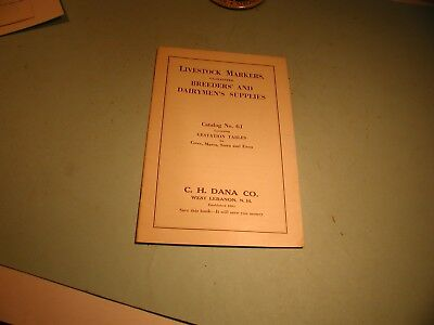 "1936 "" Breeders"" And Dairymen's Supplies "" Catalogue,C.H.Dana Co, West Lebanon"