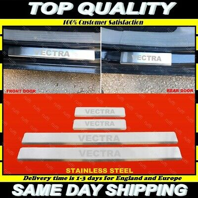 Opel Vectra C / GTS Chrome Door Sill Protector Plate Cover S.Steel 4pcs 2002+