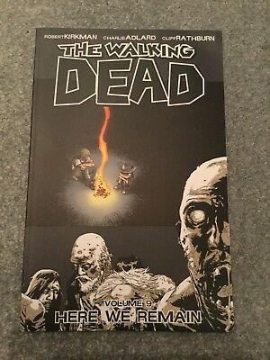 The Walking Dead Volume 9: Here We Remain Graphic Novel