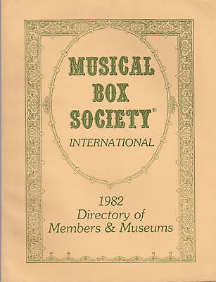 Musical Box Society International 1982 Directory of Members and Museums