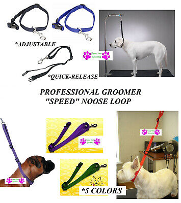 Pro SPEED NOOSE Nylon Adjustable RESTRAINT Loop For Grooming Table Arm Bath Tub