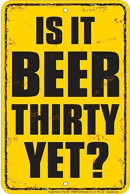 Is it BEER THIRTY ? metal sign fun for Irish Pub Bar beer and wine drinkers