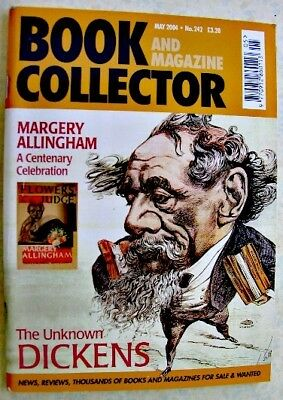 BOOK & MAGAZINE COLLECTOR May 2004 242 Charles Dickens Margery Allingham Sibley