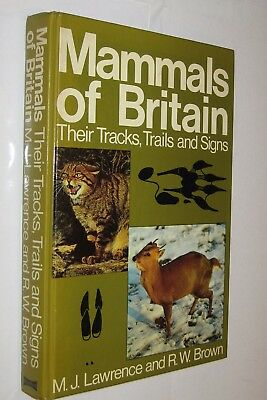 Mammals Of Britain - Their Tracks Trails And Signs - J. Lawrence - Ilustrado