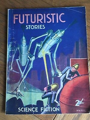 Futuristic Stories - UK SF Pulp - Perl cover featuring great robots! British Yuk