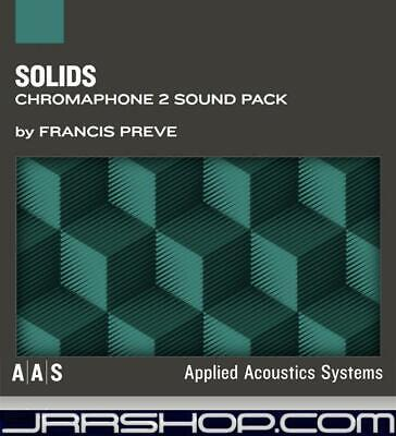 AAS Applied Acoustics Systems Solids Sound Pack for Chromaphone eDelivery JRR Sh