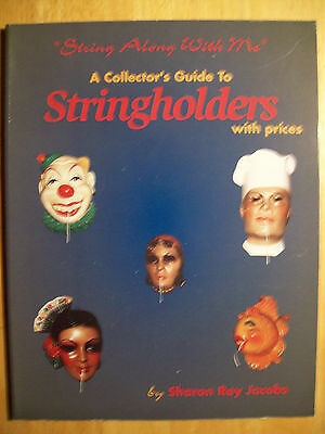 STRINGHOLDER PRICE GUIDE COLLECTORS BOOK STRING HOLDER Animals Fruit People Face