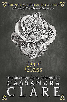 The Mortal Instruments 3: City of Glass,Clare, Cassandra,New Book mon0000130871