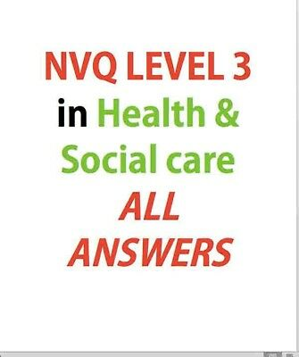 NVQ Level 3 Health & Social Care - all answers