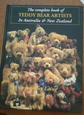 The Complete book of Teddy bear artists in Australia and New Zealand. Hard cover