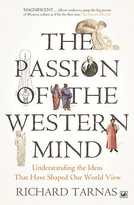Richard Tarnas - The Passion Of The Western Mind (Paperback) 9781845951627
