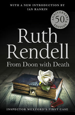 Ruth Rendell - From Doon With Death: A Wexford Case 50th Anniversary (Paperback)