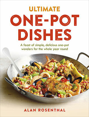 Ultimate One-Pot Dishes - Rosenthal,alan