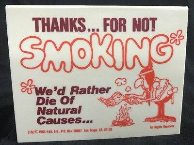 Vtg No Smoking Table Sign Two Sided 1985 H&L Thanks for Not Smoking Chief