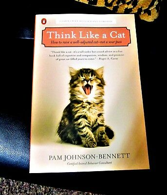 Pb Book Think Like A Cat By Pam Johnson-Bennett How To Raise Great 2011