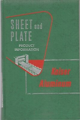 Kaiser Aluminum Sheet And Plate Product Information Second Edition January 1958