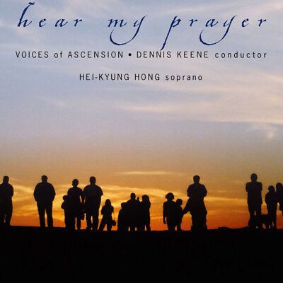 Dennis Keene/ Voices Of Ascension - Hear My Prayer CD Delos NEW