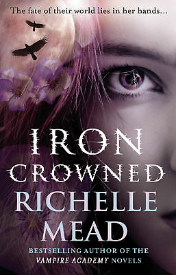 Richelle Mead - Iron Crowned: Dark Swan 3 (Paperback) 9780553826104