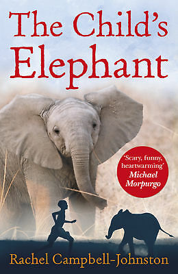 Rachel Campbell-Johnston - The Child's Elephant (Paperback) 9780552571142