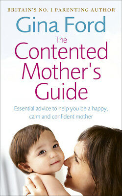 Gina Ford - The Contented Mother's Guide (Paperback) 9780091912710