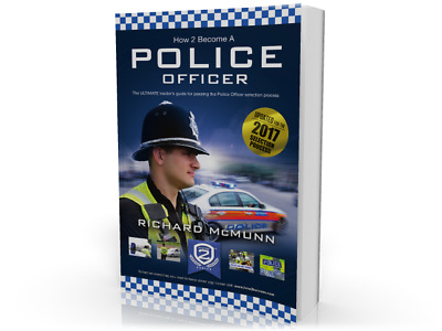 How2Become A Police Officer 2017 Edition by Richard McMunn