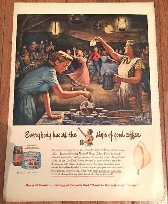 Vintage Maxwell House Coffee 1950 Print Ad Advertisement Good To Last Drop