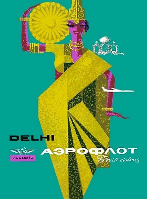 To Delhi India via Moscow Soviet Airlines Russia USSR Vintage Travel Poster
