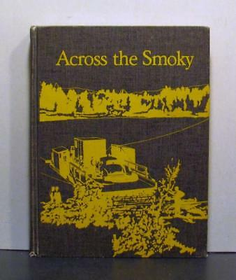 Across the Smoky River, DeBolt and District History, Northern Alberta
