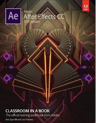 Adobe After Effects CC Classroom in a Book - 2017 (PDF)