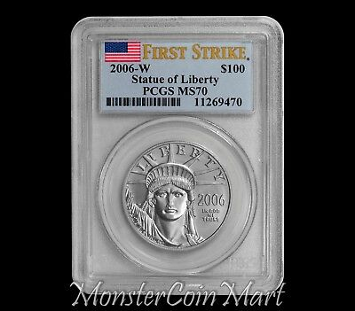 2006-W $100 Burnished Platinum Statue of Liberty PCGS MS70 FIRST STRIKE!!!