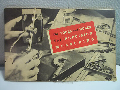 Vintage 1953 Machinist Starrett Tools & Rules For Precision Measuring Booklet