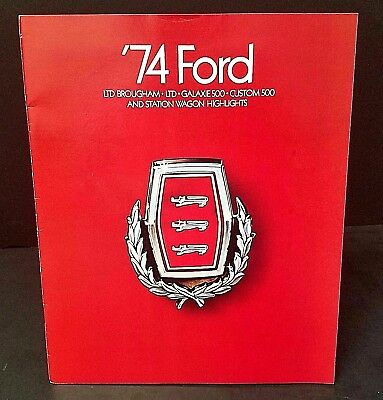 Vintage Ford Car Brochure Catalog 1974 LTD Brougham Galaxie Custom 500 + MORE