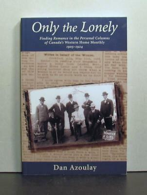 Finding Romance in Canada's Western Home Monthly, 1905-1924, Only the Lonely