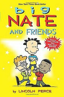 Big Nate and Friends (Big Nate Comic Compilations) by Lincoln Peirce | Book