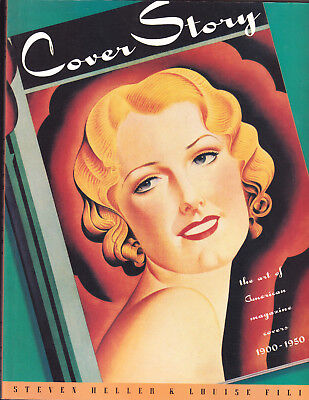 Cover Story : The Golden Age of Magazine Covers, 1900-1950 by Louise Fili