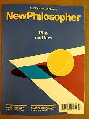 NEW PHILOSOPHER MAGAZINE #20 MAY-JULY 2018 - Play Matters Issue