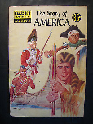CLASSICS ILLUSTRATED SPECIAL: The Story of America #132A (6/56) HRN 133 (FN)