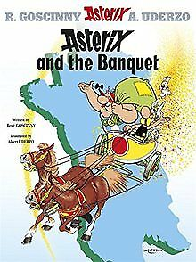 Asterix and the Banquet (Asterix (Orion Hardcover)) by Rene Goscinny | Book