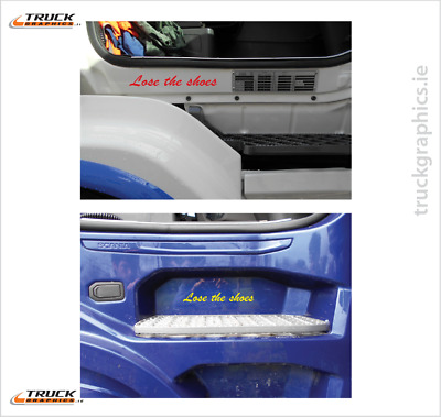 Lose the Shoes - Side Step Decal Sticker Emblem Scania Volvo Daf Volvo