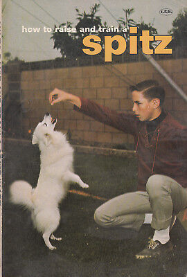 Vintage HOW TO RAISE AND TRAIN A SPITZ By Ernest H. Hart Soft cover dog book1969