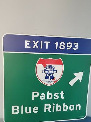 L@@K pabst beer Freeway 1893 exit tin bar sign game room man cave pbr milwaukee
