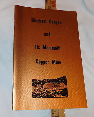 vintage Bingham Canyon and Its Mammoth Copper Mine Utah booklet