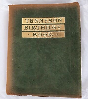 Lord Tennyson Birthday Book 1910 Antique Poetry Green Suede Cover Gold Guilded