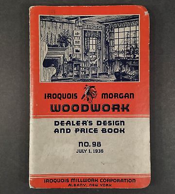 Albany NY: 1936 IROQUOIS MORGAN WOODWORK Dealer's Design & Price Book No. 98