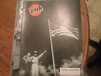 The INCH. Texas Eastern Tranmission Corp. Feb. 1953